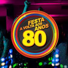 A Volta dos Anos 80