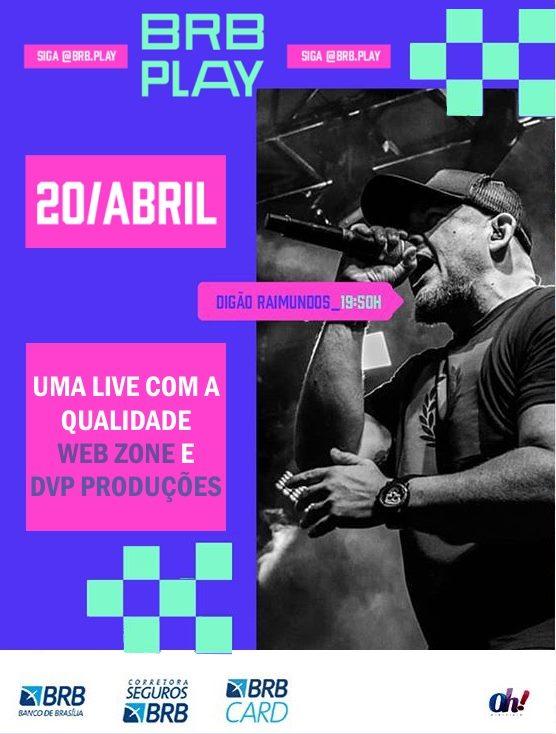 LIVE Digão dos Raimuindos – Projeto BRB Play