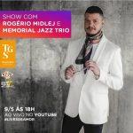 Lives de Amor com Rogério Midlej e Memorial Jazz Trio