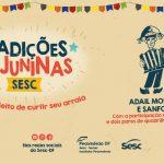 Tradições Juninas SESC DF – Festival Junino (FullHD 1080p)