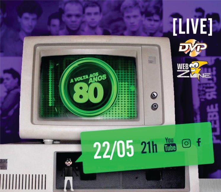 LIVE – Festa a Volta aos Anos 80