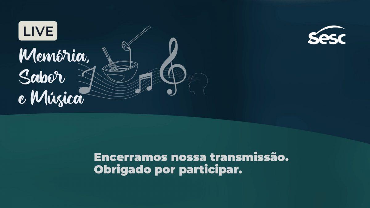 LIVE Memória, Sabor & Música – SESC DF (FullHd 1080p)