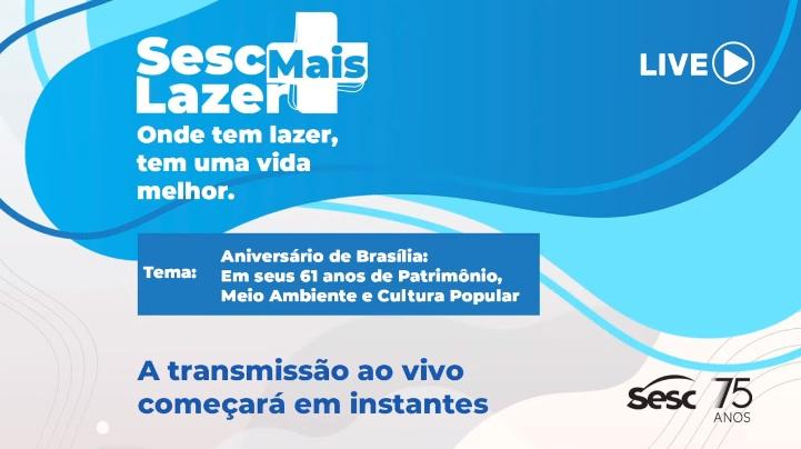 Live Sesc-DF – Aniversário de Brasília (FULLHD 1080P)