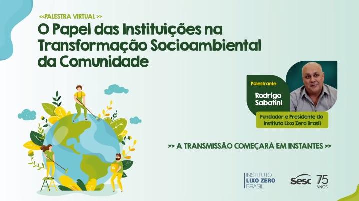 Live Sesc-DF – O papel das Instituições na Transformação Sócio Ambiental da Comunidade (FULLHD 1080P)